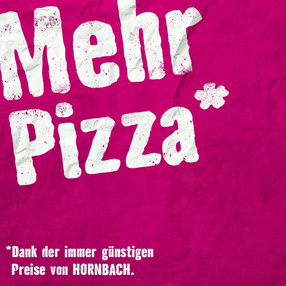 Mehr Pizza
